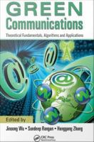 Green communications [electronic resource] : theoretical fundamentals, algorithms and applications