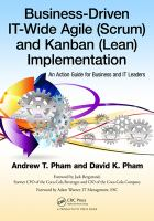 Business-driven IT-wide agile (scrum) and Kanban (lean) implementation [electronic resource] : an action guide for business and it leaders