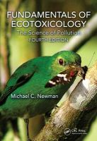 Fundamentals of ecotoxicology : the science of pollution