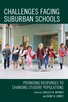 Challenges facing suburban schools : promising responses to changing student populations cover image