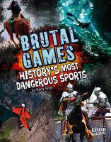 Brutal Games!