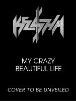 My Crazy Beautiful Life