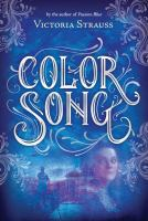 Color song : a daring tale of intrigue and artistic passion in glorious 15th century Venice