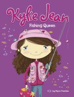Kylie Jean, Fishing Queen