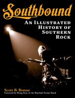 Southbound : an illustrated history of southern rock.