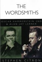 The wordsmiths : Oscar Hammersterin 2nd and Alan Jay Lerner