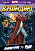 Star-lord : Knowhere to run