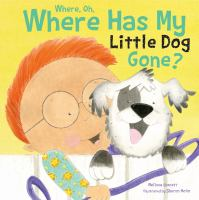 Where, Oh, Where Has My Little Dog Gone?