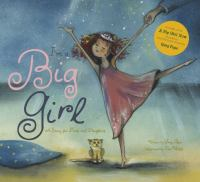 I'm a big girl now : a story for dads and daughters