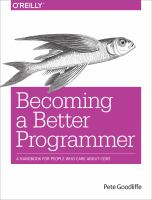 Becoming a better programmer : [a handbook for people who care about code]