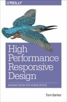 High performance responsive design : building faster sites across devices