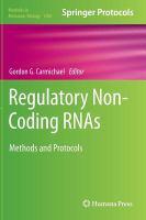 Regulatory non-coding RNAs [electronic resource] : methods and protocols
