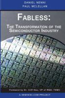 Fabless : the transformation of the semiconductor industry