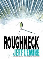 Book cover: Roughneck by Jeff Lemire