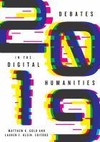 Debates in the digital humanities 2019 /