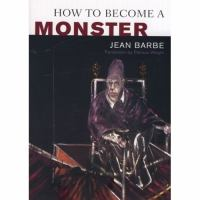 How to Become A Monster