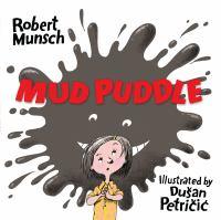 Mud Puddle