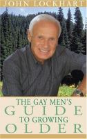 Gay man's guide to growing older