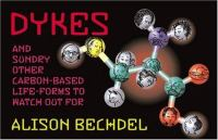 Dykes and sundry other carbon-based life-forms to watch out for