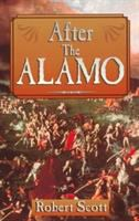 After the Alamo [electronic resource]