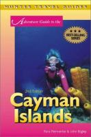 Adventure guide to the Cayman Islands [electronic resource]