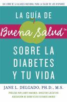La guía de buena salud sobre la diabetes y tu vida