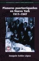 Pioneros Puertorriqueños en Nueva York, 1917-1947 [electronic resource]
