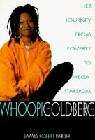 Whoopi Goldberg : her journey from poverty to megastardom