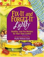 Fix-it and forget-it. Lightly : healthy, low-fat recipes for your slow cooker