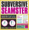 Subversive Seamster