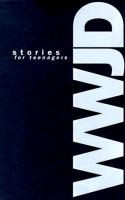 WWJD Stories for Teenagers