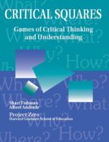 Critical squares [electronic resource] : games of critical thinking and understanding