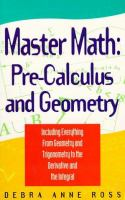 Master math [electronic resource] : pre-calculus and geometry