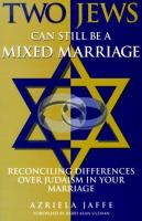 Two Jews can still be a mixed marriage