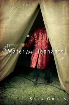 Water for elephants : a novel