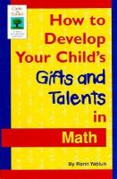 How to develop your child's gifts and talents in math [electronic resource]