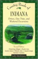Country roads of Indiana [electronic resource] : drives, day trips, and weekend excursions