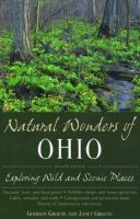 Natural wonders of Ohio [electronic resource] : exploring wild and scenic places