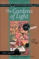 Cover of the book The gardens of light : a novel