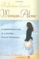 Reflections From A Woman Alone