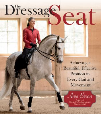 achieving a beautiful, effective seat in every gait and movement