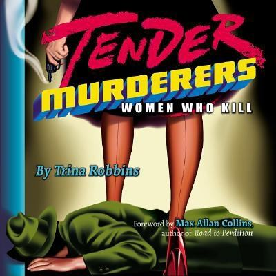 Tender Murderers