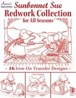 Sunbonnet Sue redwork collection for all seasons : 16 iron-on transfer designs