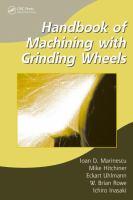 Handbook of machining with grinding wheels [electronic resource]