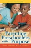 Parenting Preschoolers With A Purpose