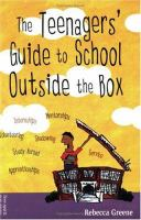 The Teenagers' Guide to School outside the Box