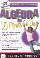Algebra in 15 minutes a day.