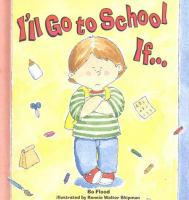 Cover Image of I&apos;ll go to school if--
