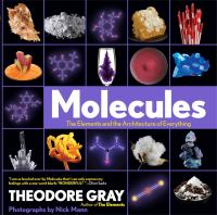 Molecules : the elements and the architecture of everything