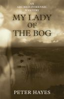 My Lady of the Bog